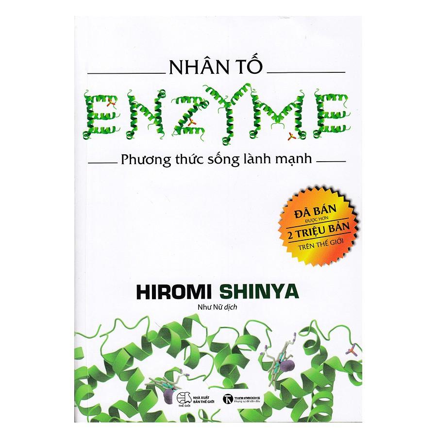 Sách Y Học - Nhân Tố Enzyme - Phương Thức Sống Lành Mạnh (Tái Bản 2018)