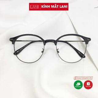 Gọng kính cận nam nữ dáng bầu Vintage, siêu nhẹ dễ phối đồ phụ kiện thời trang Lani 2736 - Lắp Mắt Cận Theo Yêu Cầu thumbnail