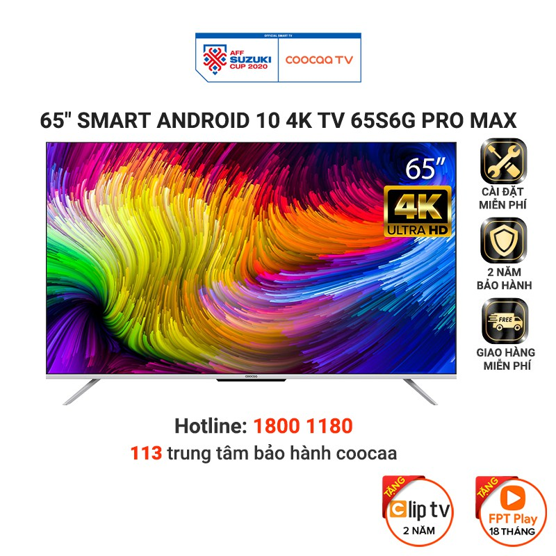[Mã ELCOOSEP giảm 5% đơn 3TR] Smart Tivi Coocaa Android 10 65 inch - Model 65S6G Pro Max - Miễn phí lắp đặt