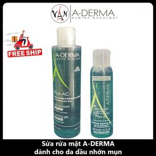 Aderma gel rửa mặt cho da mụn, nhạy cảm  A-Derma Gel Moussant Purifiant Phys-Ac 200ml - 400ml