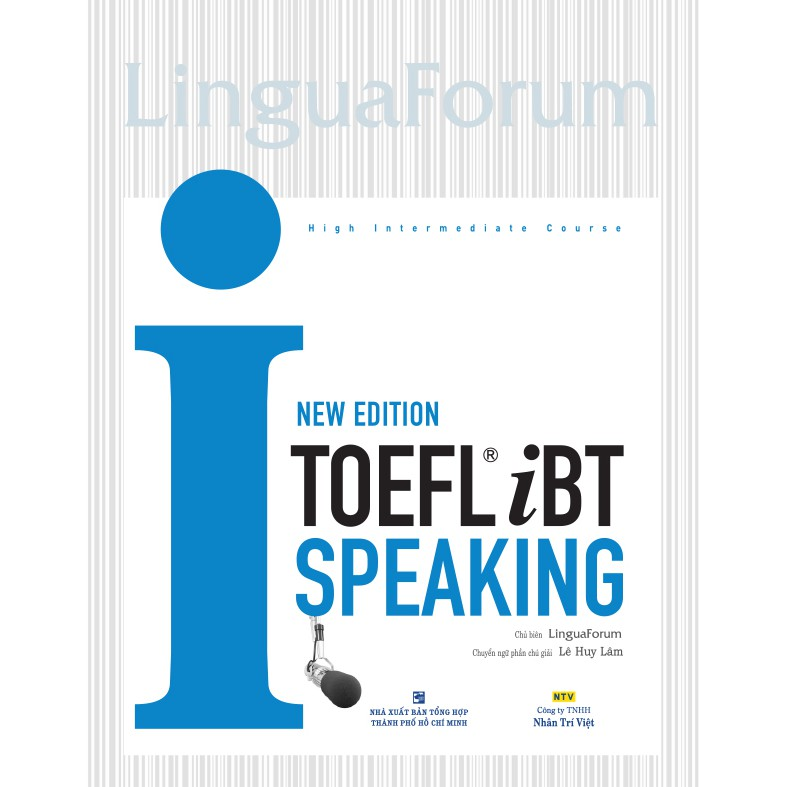 LinguaForum TOEFL iBT i-Speaking - New Edition (kèm CD)