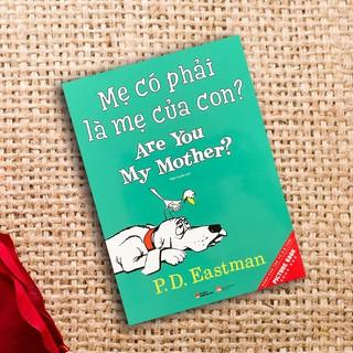 Sách - Mẹ có phải là mẹ của con - Dành cho bé 2 - 6 tuổi