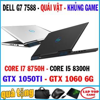 Quái vật gaming dell G7 7588 core i7 8750h,vga gtx 1060 6g, laptop cũ chơi game cơ bản