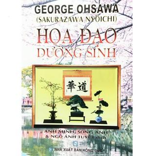 George Ohsawa - Hoa Đạo Dưỡng Sinh