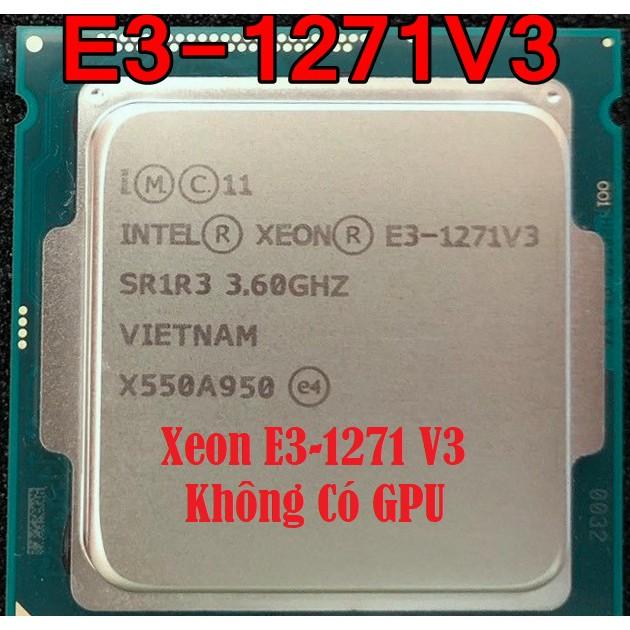 CPU XEON E3-1240 V3 / E3-1245 V3, Socket 1150 (Tặng keo tản nhiệt khi mua CPU)