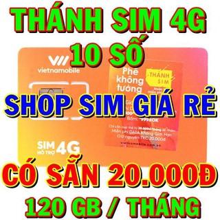 Thánh sim 4G Vietnamobile 10 số có sẵn 120GB /tháng – sim 3G, sim 4G các loại trong shop sim giá rẻ