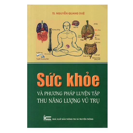 Sách - Sức Khỏe Và Phương Pháp Luyện Tập Thu Năng Lượng Vũ Trụ (Tái Bản)