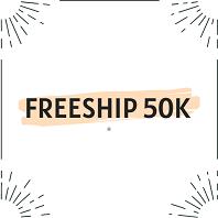FREESHIP 50K