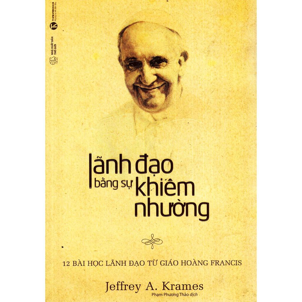 Sách - Lãnh Đạo Bằng Sự Khiêm Nhường