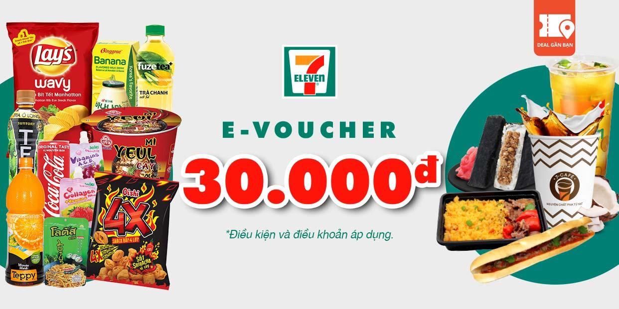 E-Voucher trị giá 30.000 tại hệ thống cửa hàng 7- Eleven