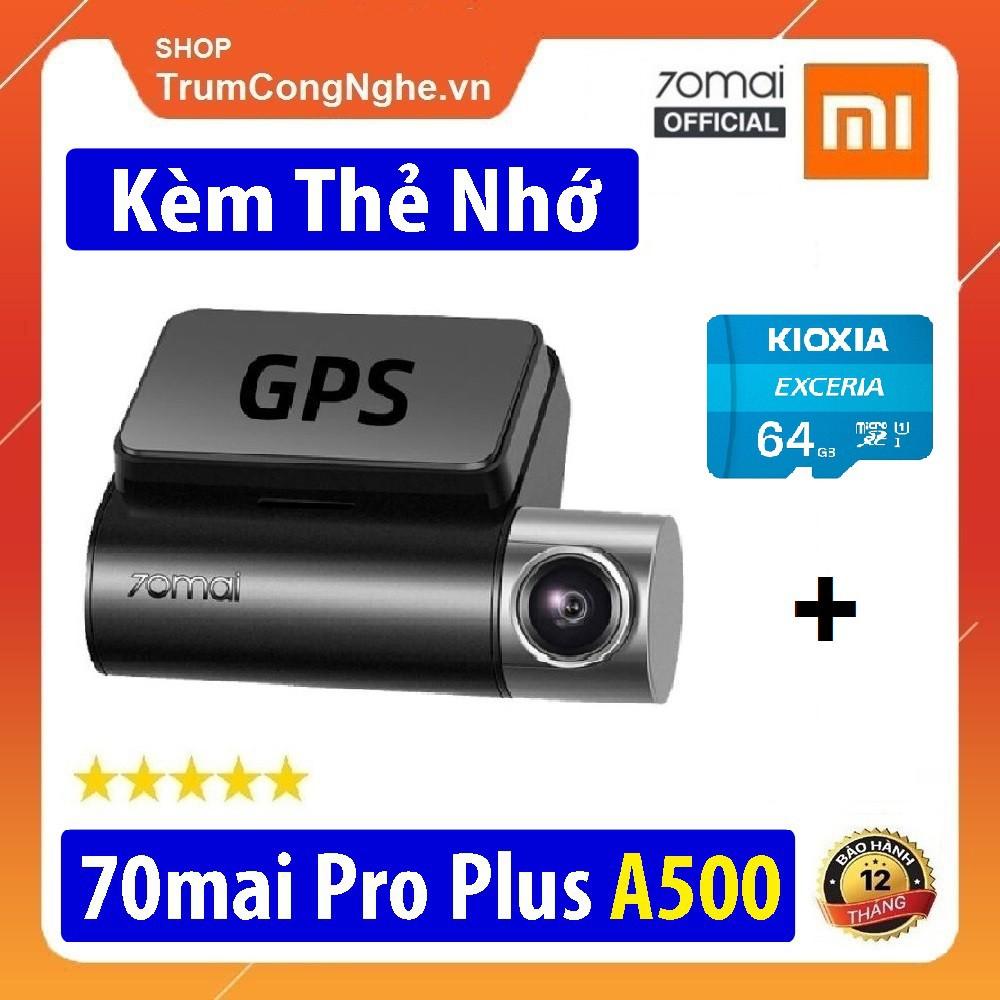 Camera hành trình ô tô 70mai A500 Dash Cam Pro Plus BẢN QUỐC TẾ Kèm Thẻ nhớ Class10 , tích hợp GPS hiện tốc độ Km