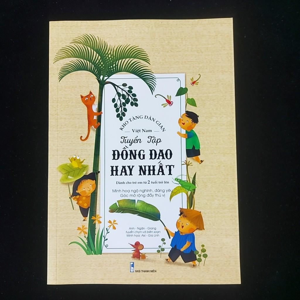 [Mã LIFE5510K giảm 10K đơn 20K] Sách- Tuyển Tập Đồng Dao Hay Nhất (cho bé 2 tuổi trở lên)