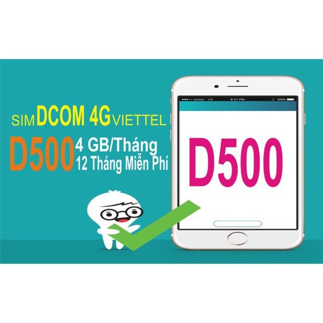 SIM 4G VIETTEL D500 4Gb/ THÁNG TRỌN GÓI 1 NĂM KHÔNG NẠP TIỀN