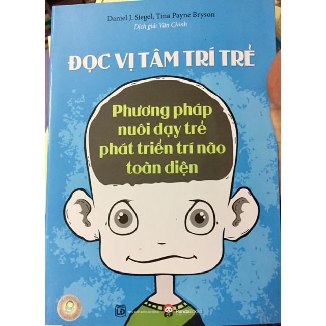 Đọc vị tâm trí trẻ - Phương pháp nuôi dậy con vô cùng hiệu quả