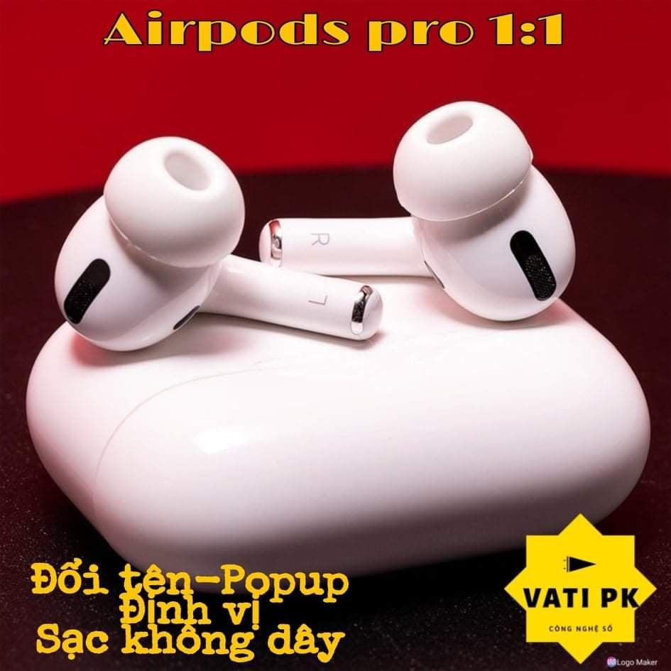Tai nghe bluetooth AIRPODS PRO 1.1 -Đổi tên- Định vị -Màng đen chân trắng-Sạc không dây Xuyên âm chống ồn Full chức năng