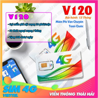 ⛔️DATA 60GB⛔️ Sim 4G V120 Viettel Ưu Đãi Khủng Nhất Tặng 2Gb/Ngày – Gọi Miễn Phí Nội Mạng – 50 Phút Ngoại Mạng