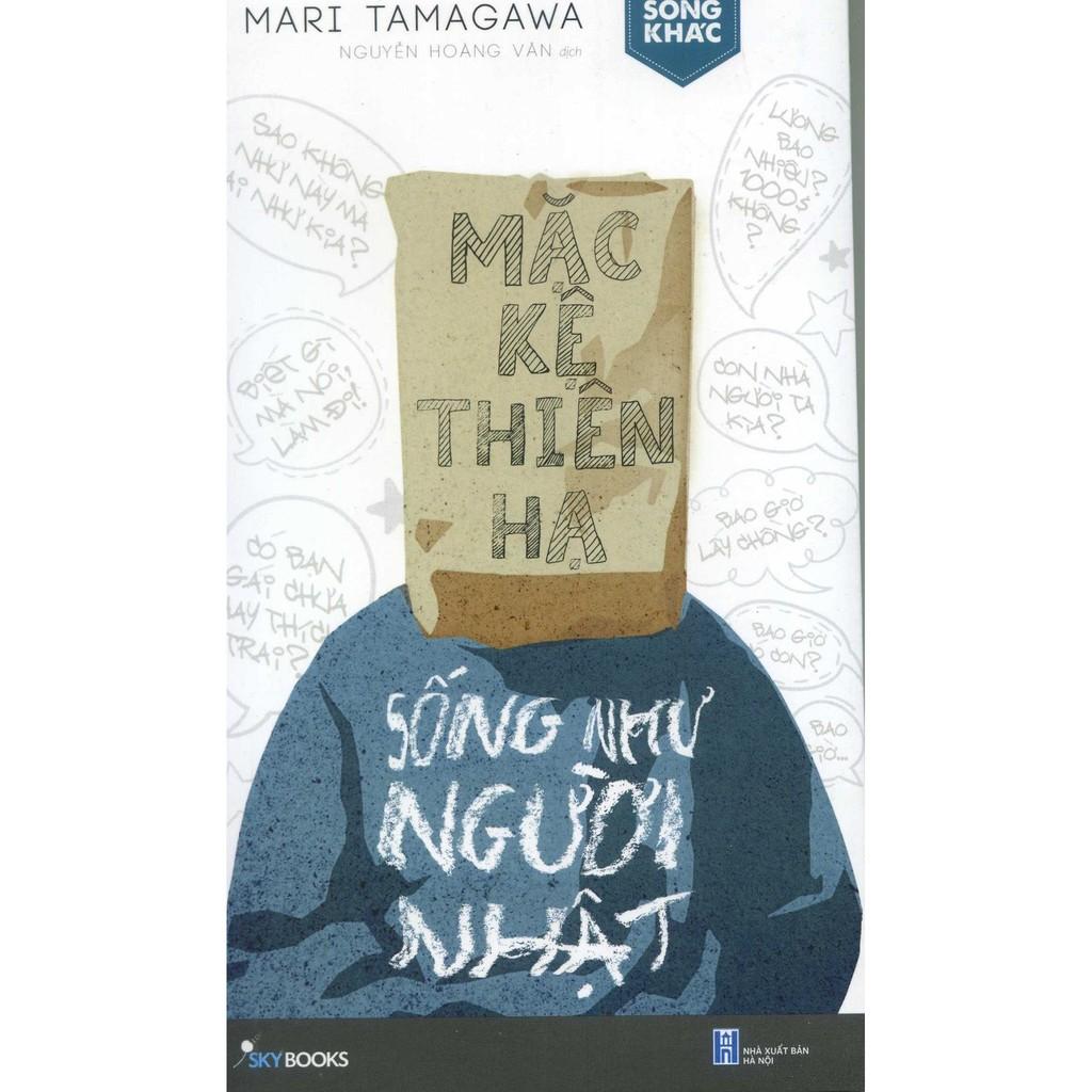 (Sách Thật) Mặc Kệ Thiên Hạ Sống Như Người Nhật - Mari Tamagawa - 2762720 , 229465866 , 322_229465866 , 79000 , Sach-That-Mac-Ke-Thien-Ha-Song-Nhu-Nguoi-Nhat-Mari-Tamagawa-322_229465866 , shopee.vn , (Sách Thật) Mặc Kệ Thiên Hạ Sống Như Người Nhật - Mari Tamagawa