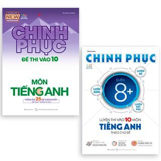 Sách Combo Chinh phục toàn diện môn Tiếng Anh kỳ thi vào 10