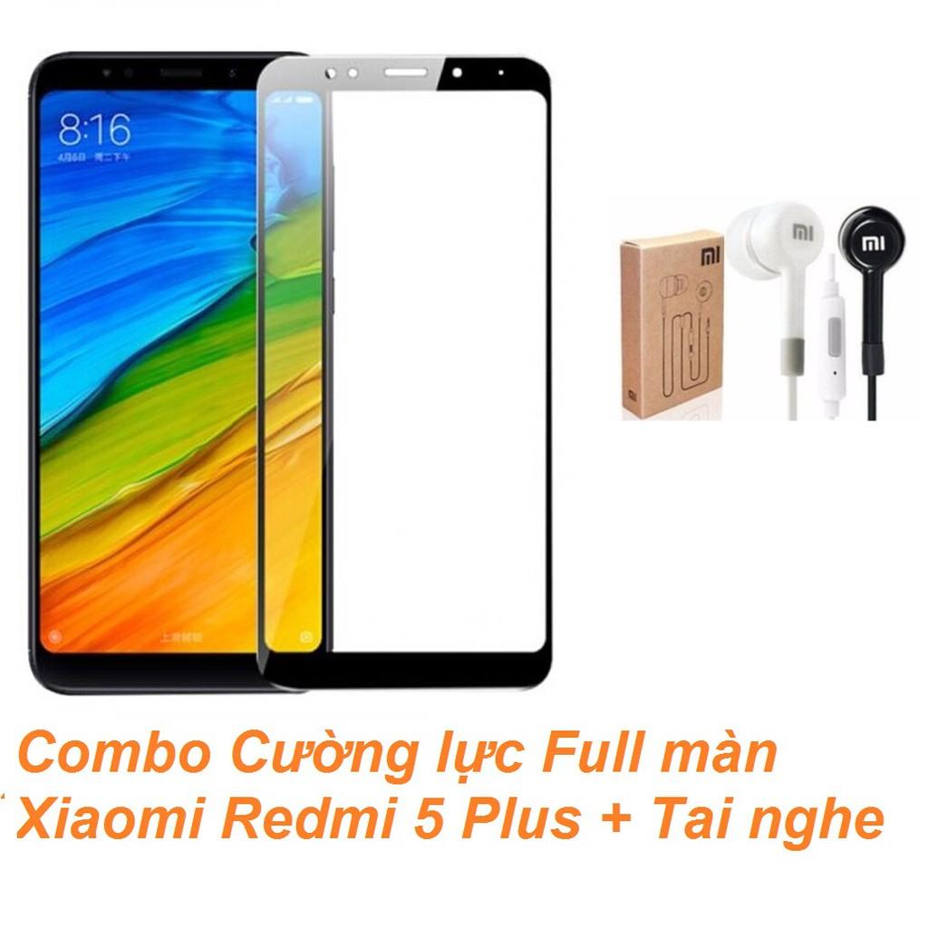 Combo Cường lực Full màn Xiaomi Redmi 5 Plus + Tai nghe