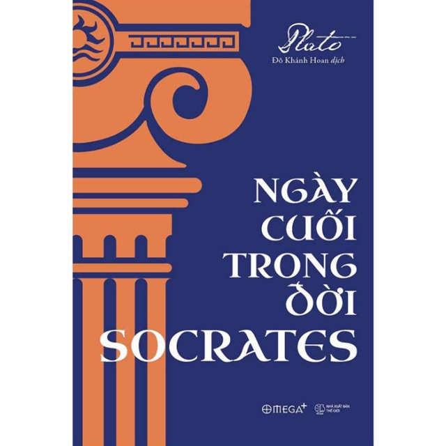 Ngày Cuối Trong Đời Socrates (Tái Bản 2018)