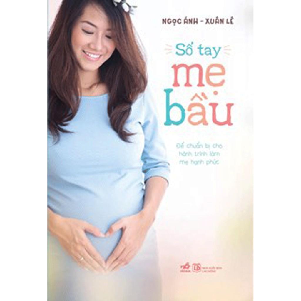 Sách - Sổ Tay Mẹ Bầu (để chuẩn bị cho hành trình làm mẹ hạnh phúc)