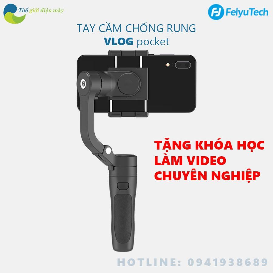 Tay cầm chống rung cho điện thoại Feiyu Tech Vlog Pocket - Bảo hành 12 tháng - Shop Thế giới...