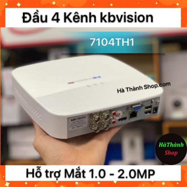 Đầu Ghi Camera Kbvision 7104TH1- 4 Kênh ( Hỗ trợ Mắt từ 1.0 - 2.0 Mp )