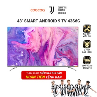 SMART TV FHD Coocaa 43 inch - Android 9.0 TV - Wifi - viền mỏng - Model 43S6G - tivi giá rẻ Chân viền kim loại thumbnail