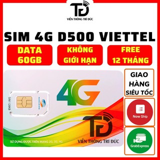 Sim 4G Viettel / Vinaphone D500 Trọn Gói 1 Năm 60Gb (5Gb/Tháng) Data Không Giới Hạn -Sim vào mạng 1 năm không nạp tiền