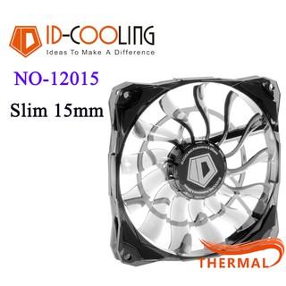 Quạt Fan case 12cm ID-Cooling NO-12015 slim – Nhỏ gọn, PWM, mỏng 15mm