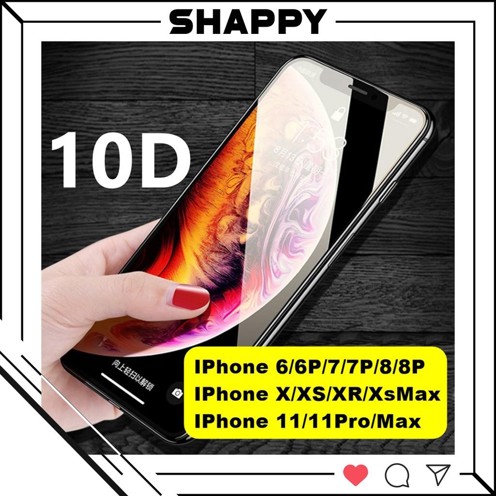 [Loại Xịn] Kính Cường Lực 10D Full Bóng IPhone 11/11Pro/11ProMax Chống Bụi Cảm Biến [Shappy Shop]