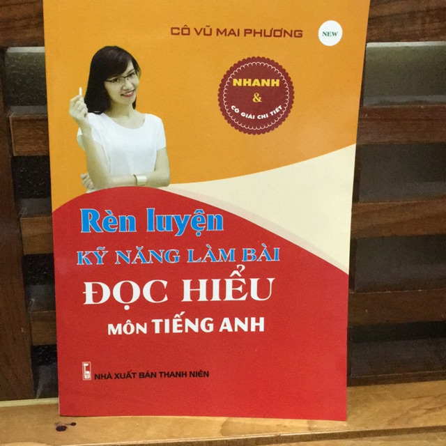 Sách - Rèn luyện kỹ năng làm bài đọc hiểu môn tiếng Anh ( cô vũ mai phương )