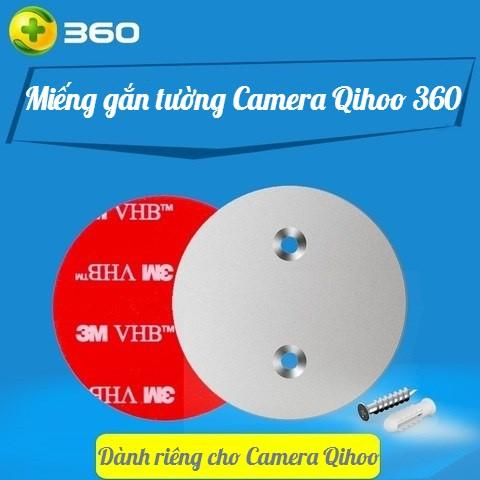 GIÁ GẮN TƯỜNG CAMERA 360 IP | MIẾNG GẮN TƯỜNG 360 CAMERA IP | ĐẾ GẮN TƯỜNG CAMERA QIHOO 360