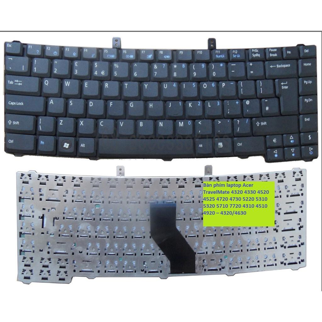 Bàn phím laptop Acer TravelMate 4320 4330 4520 4525 4720 4730 5220 5310 5320 5710 7720 4310 4510 4920 – 4320/4630 Giá chỉ 245.000₫