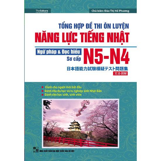 Sách -Tổng Hợp Đề Thi Ôn Luyện Năng Lực Tiếng Nhật N5-N4 Ngữ Pháp Và Đọc Hiểu Sơ Cấp