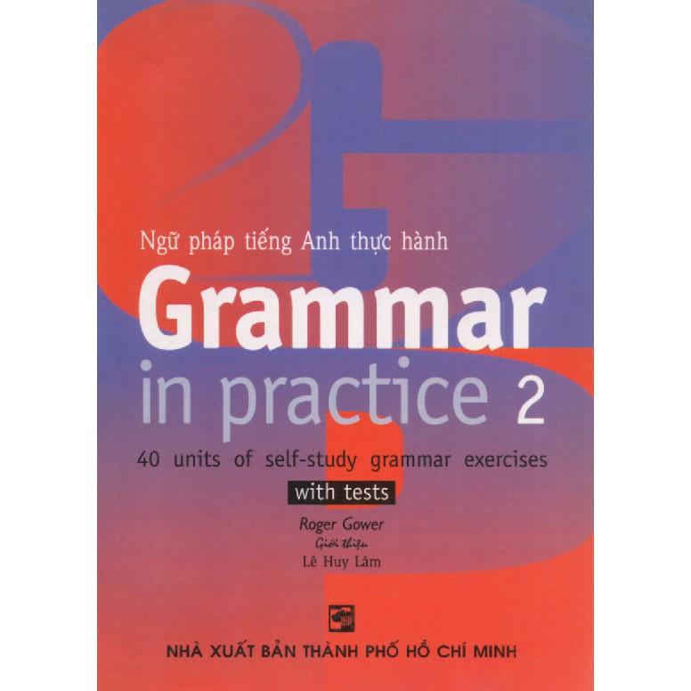 Grammar in Practice 2 - Roger Gower - 3419705 , 976127482 , 322_976127482 , 10000 , Grammar-in-Practice-2-Roger-Gower-322_976127482 , shopee.vn , Grammar in Practice 2 - Roger Gower