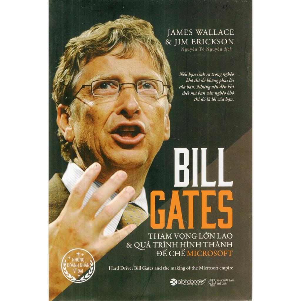 (Sách Thật) Bill Gates - Tham Vọng Lớn Lao Và Quá Trình Hình Thành Đế Chế Microsoft (Tái Bản 2017) - 2770704 , 162853917 , 322_162853917 , 229000 , Sach-That-Bill-Gates-Tham-Vong-Lon-Lao-Va-Qua-Trinh-Hinh-Thanh-De-Che-Microsoft-Tai-Ban-2017-322_162853917 , shopee.vn , (Sách Thật) Bill Gates - Tham Vọng Lớn Lao Và Quá Trình Hình Thành Đế Chế Microsof