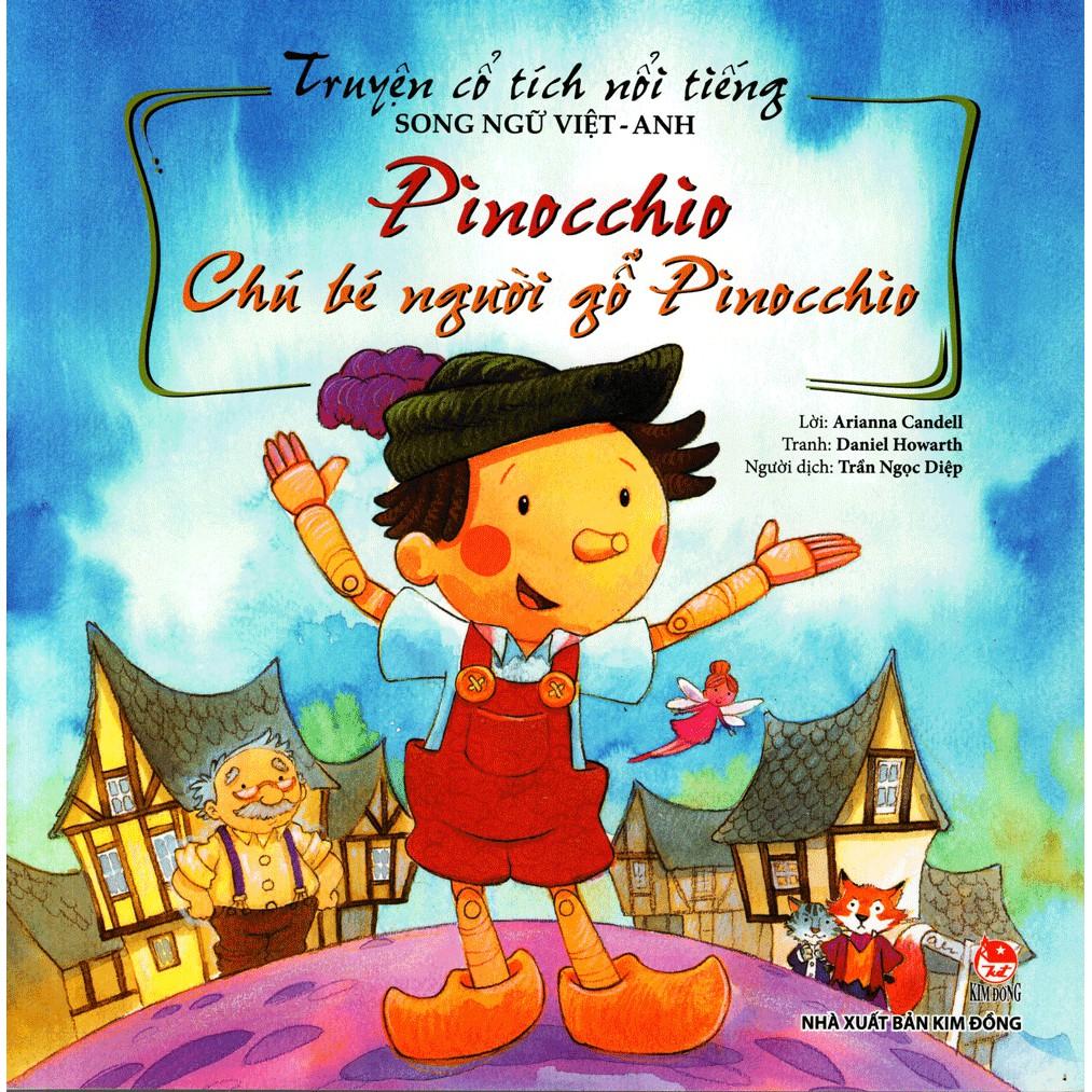 Sách - Chú Bé Người Gỗ Pinocchio - Truyện Cổ Tích Song Ngữ Nổi Tiếng (Tái bản 07/2018)