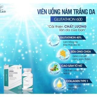 Viên uống trắng da ngừa nám GLUTATHIONE 600 DR LACIR,glutathione đẹp da tăng nội tiết tố nữ hộp 30 viên