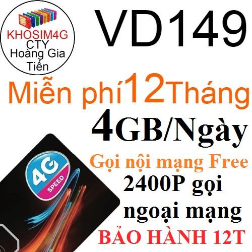 SIM 4G VINA VD149 12T KM 4GB/NGÀY vd89 TẶNG 2GB/NGÀY trọn gói 1 năm không cần nạp tiền hàng tháng