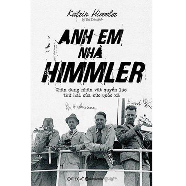 Sách - Anh Em Nhà Himmler (Tái Bản 2018)