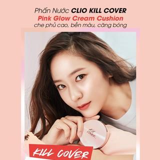 (THÊM LÕI) Phấn nước CLIO Kill Cover che phủ hoàn hảo căng bóng Pink Glow Cream Cushion SPF50+ PA++++