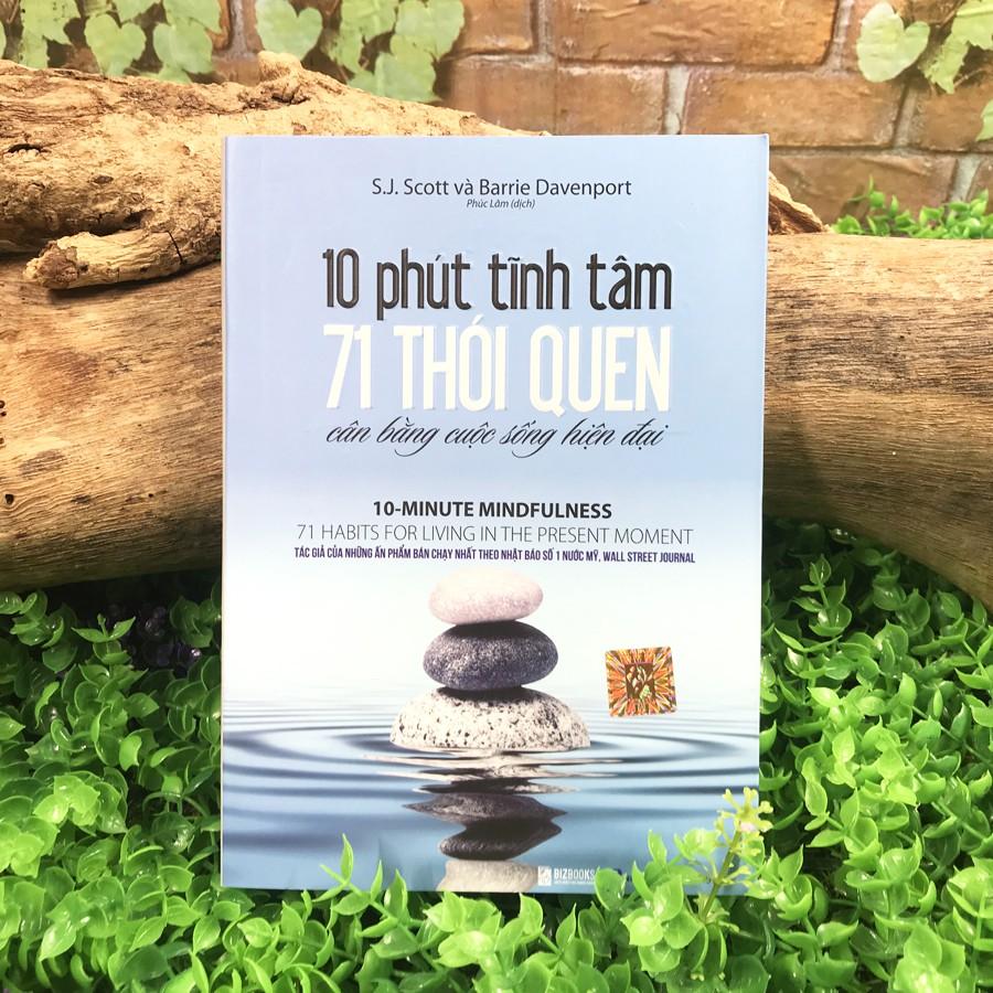 Sách - 10 Phút Tĩnh Tâm - 71 Thói Quen Cân Bằng Cuộc Sống Hiện Đại | Shopee  Việt Nam