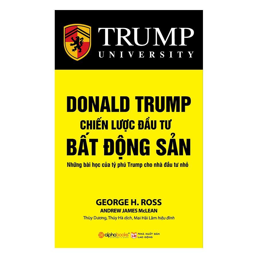 Sách - Donald Trump - Chiến Lược Đầu Tư Bất Động Sản (Tái Bản 2018)