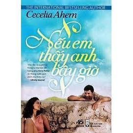 Nếu em thấy anh bây giờ - Cecelia Aherm