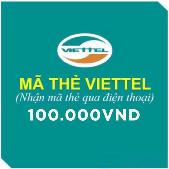 Mã thẻ cào Viettel 100k