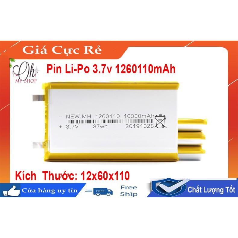 Pin Lithium-Polymer 3.7V 10000mAh 1260110 mới 100% chuẩn dung lượng- có mạch bảo vệ