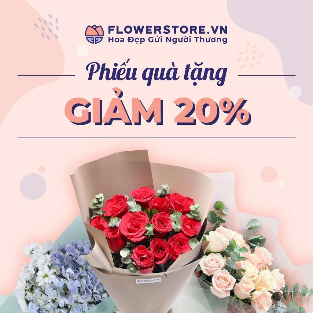 HCM-HN [E-voucher] Ưu đãi 20% tối đa 200K đặt hoa Flowerstore giao ngay trong ngày