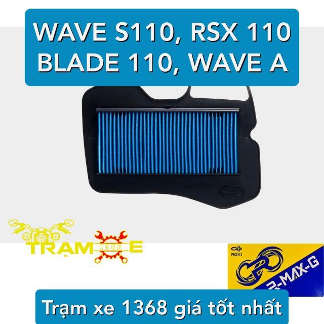 LỌC GIÓ HONDA WAVE S110, RSX 110, WAVE BLADE 110, WAVE A 110 - LỌC GIÓ RMAX ROKI NHẬT BẢN MÃ WAVE