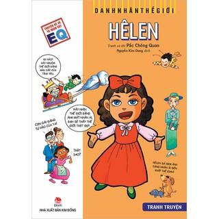 Truyện tranh Danh nhân thế giới: Hêlen - Helen Keller - NXB Kim Đồng